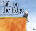 Life on the Edge : Cartoons - Judy Horacek