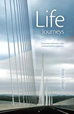 Life Journeys - Peter Dwyer