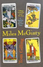 Miles Mcginty - Tom Gilling