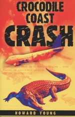 Crocodile Coast Crash - Howard Young