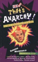 That's Anarchy : The Story of a Revolution in the World of TV Comedy - Chrissie Macdonald