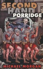 Second Hand Porridge - Michael Morgan
