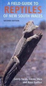 A Field Guide to Reptiles of New South Wales - Gerry Swan