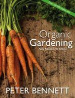 Organic Gardening - Peter Bennett