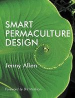 Smart Permaculture Design - Jenny Allen