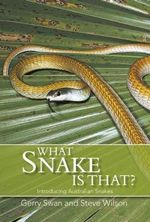 What Snake is That? : Introducing Australian Snakes - Gerry Swan