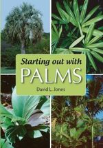 Starting Out with Palms - David L. Jones