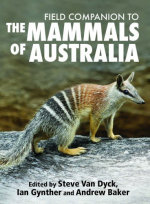 Field Companion to Mammals of Australia - Steve Van Dyck