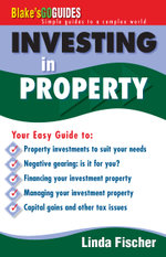 Blake's Go Guide Investing in Property : Blake's Go Guides - Linda Fischer