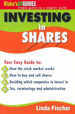 Blake's Go Guide Investing in Shares : Blake's Go Guides - Linda Fischer