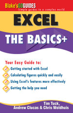 Blake's Go Guide Excel Extra : The Basics + - T. Tuck