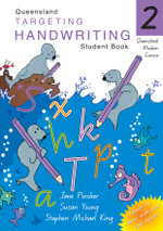 Targeting Handwriting : QLD Year 2 Student Book - J. Pinsker