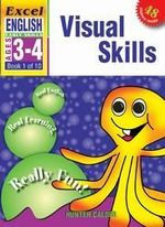 EXCEL EARLY SERIES AGE 3-4 ENGLISH BOOK 1: VISUAL SKILLS WORKBOOK : Excel - Excel