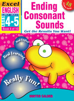 EXCEL EARLY SERIES AGE 4-5 ENGLISH BOOK 4: ENDING CONSONANT SOUNDS WORKBOOK  - Hunter Calder