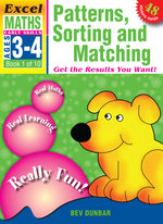 Patterns, Sorting and Matching : Excel Maths Early Skills Ages 3-4: Book 1 of 10 - Bev Dunbar