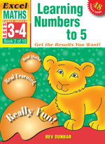 Learning Numbers to 5 : Excel Maths Early Skills Ages 3-4 : Book 2 of 10 - Bev Dunbar