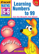 Learning Numbers to 99 : Excel Maths Early Skills Ages 5-6: Book 9 of 10 - Bev Dunbar