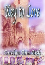 Key to Love - Carolyn Ann Aish