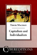 Capitalism and Individualism - Tibor R. Machan