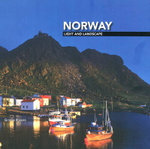 Norway : Light and Landscape - Gereon Roemer