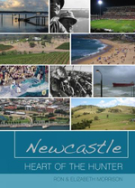 Newcastle : Heart of the Hunter - Elizabeth Morrison