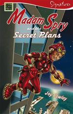 Madam Spry and the Secret Plans : Madam Spry, the Very Sly Spy - Joy Cowley
