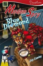 Madam Spry and the Blue Diamond : Signatures Set 1 - Joy Cowley