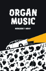Organ Music - Margaret Mahy