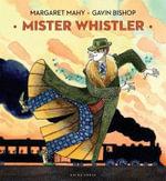 Mister Whistler - Margaret Mahy