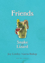 Friends : Snake and Lizard - Joy Cowley