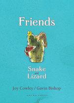 Friends : Snake and Lizard - Joy Cowley