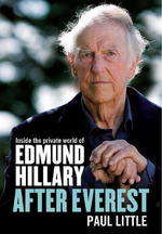 After Everest : Inside the Private World of Edmund Hillary - Paul Little
