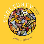 Sanctuary : The Discovery of Wonder - Julie Leibrich