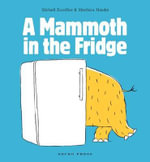 A Mammoth in the Fridge - Michael Escoffier