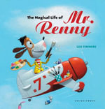 The Magical Life of Mr. Renny - Leo Timmers