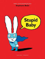 Stupid Baby - Stephanie Blake
