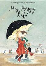 My Happy Life - Rose Lagercrantz