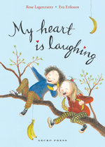 My Heart is Laughing - Rose Lagercrantz