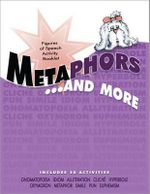 Metaphors and More : Figures of Speech Activity Booklet - Cottonwood Press