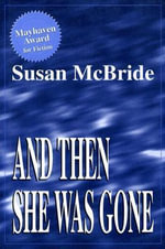 And Then She Was Gone - Susan McBride