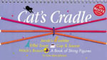 Cat's Cradle : A Book of String Figures - Anne Akers Johnson