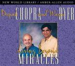 Living Beyond Miracles : Personal Development Ser. - Dr Deepak Chopra