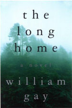 Long Home - William Gay