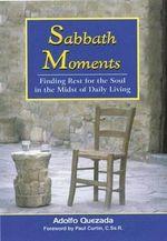 Sabbath Moments - Adolfo Quezada
