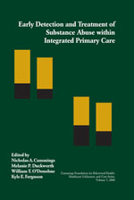 Early Detection and Treatment of Substance Abuse within Integrated Primary Care : 000312707 - Nicholas A. Cummings