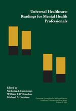 Universal Healthcare : Readings for Mental Health Professionals - Nicholas A. Cummings