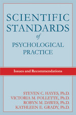 Scientific Standards of Psychological Practice : Issues and Recommendations - Steven C. Hayes
