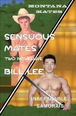 Sensuous Mates / Inseparable Samurais : Two Novellas - Bill Lee