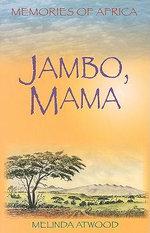 Jambo, Mama - Melinda Atwood