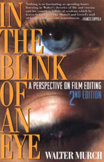 In the Blink of an Eye : A Perspective on Film Editing - Walter Murch